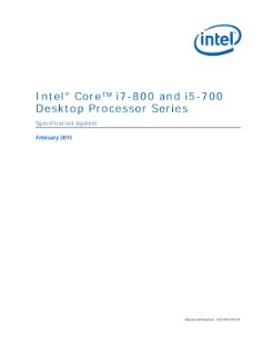 Intel® Core™ i7-800 and i5-700 Desktop Processor Series