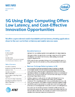 5G Using Edge Computing Offers Opportunities